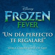 mp3 un dia perfecto te ragalare frozen fever